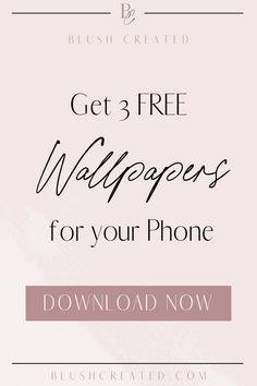 Wallpaper freebies for your phone. Download now! - Blush Created
