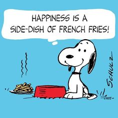 Happiness is a side-dish of french fries!