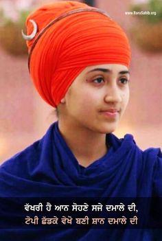 ਵੱਖਰੀ ਹੈ ਆਨ ਸੋਹਣੇ ਸਜੇ ਦਮਾਲੇ ਦੀ, ਟੋਪੀ ਛੱਡਕੇ ਵੇਖੋ ਬਣੀ ਸ਼ਾਨ ਦਮਾਲੇ ਦੀ #TurbansUp #PictureOftheDay Ek Onkar, Guru Granth Sahib Quotes, Sikh Quotes, Guru Gobind Singh, Punjabi Love Quotes, Lily Chee, Punjabi Girls, Sikh Wedding, Turban