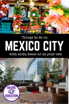 Fun things to do in Mexico City with kids. Great things to do in Mexico City with teens. Fantastic things to do in Mexico City on your own. This Mexico City Travel blog post has it all. Mexico City attractions have something for everyone. Whether you're in Mexico City for 48 hours or a month, you'll find plenty to keep you occupied. Let us fill you in. Mexico City Travel Tips | CDMX | Family Travel | Mexico City Travel Guide | Mexico City Things to Do | Mexico City Food