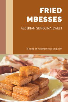 Algerian Food, Algerian Recipes, Halal Recipes, My Recipes, Semolina Recipe, Homemade Syrup, Gymnastics Workout, Rich Recipe, Alcohol Recipes