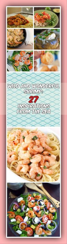 Wild and Wonderful Shrimp: 27 Inspirations From the Sea