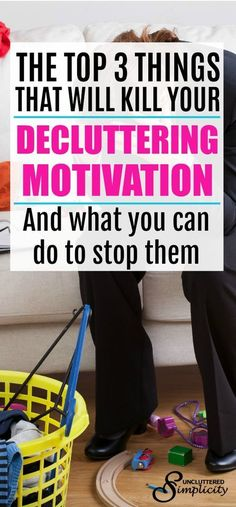 Has life gotten in the way of decluttering? Here are 3 things that will sabotage even the best decluttering efforts and what you can do about them. Clutter Control, Declutter Your Life, Declutter Bedroom, Pli, Organizing Your Home, Spring Cleaning, Organization Hacks, Organizing Ideas, Organising Tips