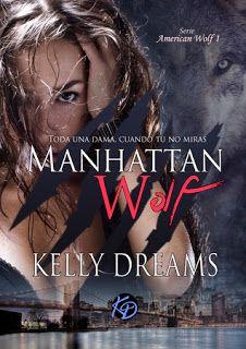 Mundus Somnorum: Reseña de Manhattan Wolf  de Kelly Dreams