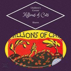 Millions of Cats & Children's Corner