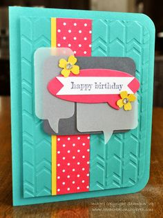 Stampin Up Just Sayin; Word Bubble Framelits; Birthday Card; Card Creations by Beth
