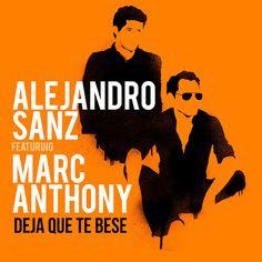 Alejandro Sanz - Deja Que Te Bese (feat. Marc Anthony) - Single [iTunes Plus] (2016)  Download: http://dwntoxix.blogspot.cl/2016/07/alejandro-sanz-deja-que-te-bese-feat.html