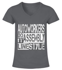 Auto Workers Do It Assembly Line Style Tshirt