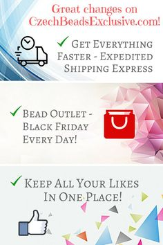 Dear customers! Each day we are working for you and trying to improve our services in order to make them more comfortable and easy in use. This New Year begins with three great novelties on our website, which we are sure you will love! ? Get Everything Faster - Expedited Shipping Express ? Bead Outlet - Black Friday Every Day! ? Keep All Your Likes in One Place! What do you think about our novelties? Please write in comments! We are always happy to hear from you!
