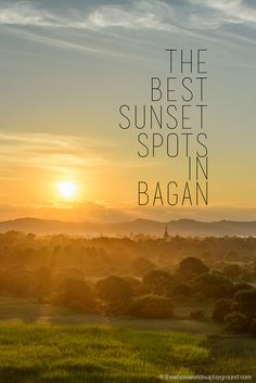 The best Bagan Sunset: our favourite temples for the perfect Bagan sunsets!