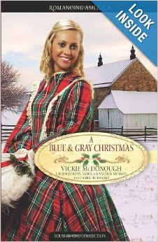 A Blue and Gray Christmas: Beloved Enemy/Till Death Do Us Part/Courage of the Heart/Shelter in the Storm : Tamela Hancock Murray, Lauralee Bliss, Vickie McDonough, Carrie Turansky. Four engaging Civil War Christmas romances. Historical Romance Books, Historical Fiction, Christmas Books, A Christmas Story, Christmas Blessings, I Love Books, Good Books, War Novels, Till Death