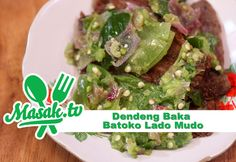 Dendeng Baka Batokok Lado Mudo | Resep #159 (Video)