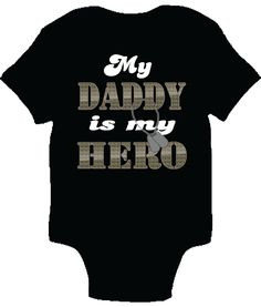 My Daddy is My Hero One-piece Baby Bodysuit
