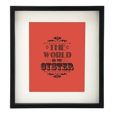 The world is my oyster poster by #n2design, for purchase on Etsy!