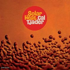 Cal Tjader Solar Heat Colored Vinyl LP Vibraphone legend Cal Tjader's fusion of different genres and styles was an acute influence on Carlos Santana (and Fried Bananas, Tea Cup Set, Best Albums, Vinyl Records, Lp Vinyl, Dog Food Recipes, Solar, Cool Things To Buy, Jazz