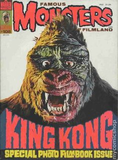 Famous Monsters Of Filmland Issue 108 July 74 Special King Kong Issue King Kong 1933, Classic Monster Movies, Classic Horror Movies, Classic Monsters, Cool Monsters, Famous Monsters, Horror Comics, Horror Art, Horror Posters