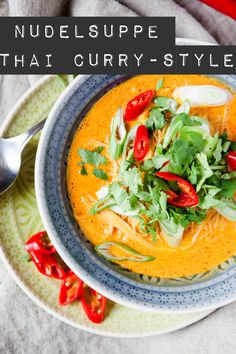 Nudelsuppe Thai Curry-Style - www.Nudelsuppe Thai Curry-Style - www. Noodle Recipes, Thai Recipes, Asian Recipes, Soup Recipes, Healthy Recipes, Massaman Curry, Thai Curry, Thai Thai, Thai Cooking