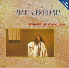 Las canciones que hiciste para mí, 1993, Maria Bethânia