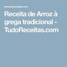 Receita de Arroz à grega tradicional - TudoReceitas.com