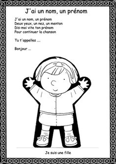 J'ai un nom French Teaching Resources, Teaching French, Kindergarten Language Arts, Kindergarten Classroom, Rhymes Songs, Kids Songs, French Education, Kids Education, French Poems