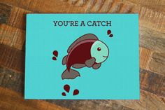You're A Catch Fish Pun Card - Animal Card, Anniversary Card, Funny Greeting Card for Significant Other, Wife Husband Boyfriend Girlfriend