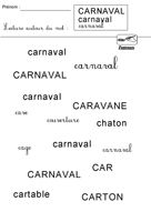 Entourer le mot carnaval dans les trois écritures