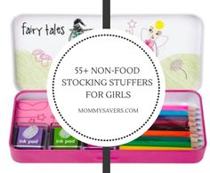 55+ Non-Food Stocking Stuffers for Girls