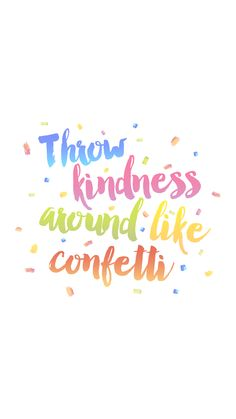 Pink blue rainbow colours Kindness Confetti iphone wallpaper phone background lock screen