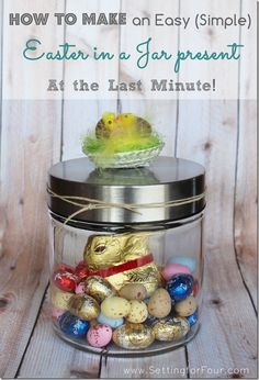 How to Make an Easy Simple Easter Present filled with yummy chocolate easter eggs and packaged in a reusable jar! Easy DIY easter gift!