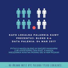 .. bo #kawa musi być palona tylko lokalnie. #KAFO data palenia: 04 marzec 2017 (blend 6.4)