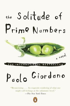 The Solitude of Prime Numbers by Paolo Giordano | 35 Books You Need To Read In Your Twenties