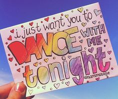 Dance With Me Tonight- Olly Murs (with marker? Lyric Art, Music Lyrics, Music Is Life, My Music, Middle School Dance, Lyric Drawings, Olly Murs, Prom Proposal, Mayday Parade