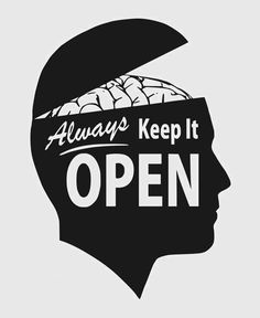 k is for keep open - an open mind to all sorts of possibilities in life.