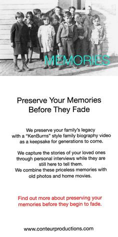 """We create """"Ken Burns"""" style family biography videos through interviews of your loved ones while they are still here to tell their story."""