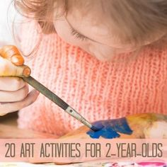 20 Easy Art Activities For Your Two-Year-Old {and some of them aren't even messy!}