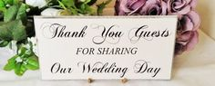 Wedding Guest Sign Thank You Guests For Sharing Our by SKPRODUCTS1
