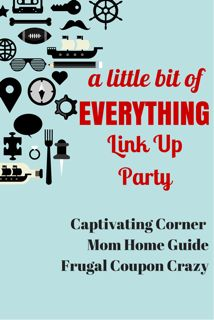 A Little Bit of Everything Link up party 4/22