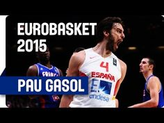 Pau Gasol (40 Points, 11 Rebounds, 3 Blocks) v France - EuroBasket 2015 - YouTube