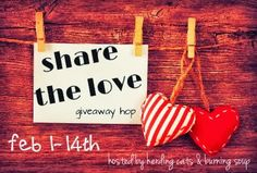 Share the Love Giveaway Hop Starts Now!