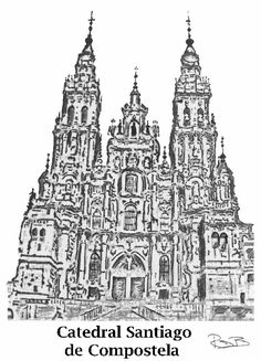Camino de Santiago (The Way of St James) *** The Cathedral in Santiago de Compostela in Galicia is the ultimate goal of pilgrims who travel the Camino de Santiago. For Christians it is the third most important pilgrimage after the ones to Jerusalem and Rome. ***drawing of the Cathedral of Santiago de Compostela by Robert Bovington