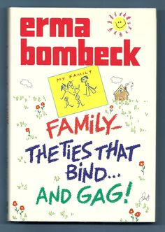 Another one of Erma Bombeck's great books