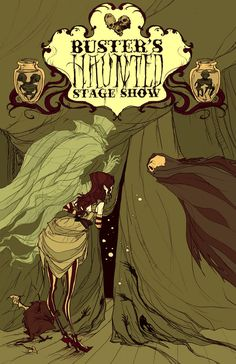 Buster's Haunted Stage Show  by Abigail Larson