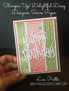 Stampin'Up! Delightful Daisy designer series paper, Happy Birthday thinlit, papercrafting, DIY, hand stamped