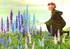 """""""Miss Rumphius"""" by Barbara Cooney   --  Best book ever, or greatest book ever? Art is lovely, too."""