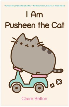 I Am Pusheen the Cat: Claire Belton: 9781476747019: Amazon.com: Books via PinCG.com
