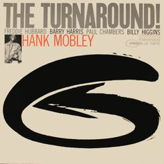 The Turnabout! Hank Mobley - Reid cover Miles design