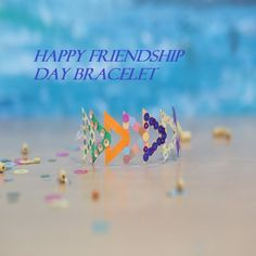 Friendship Day 2017, Friendship Day Wishes, 2017 Photos, Images Photos, Bracelets With Meaning, Happy Valentines Day, Meant To Be, Band, Wallpaper