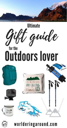 Ultimate gift guide and best gift ideas for outdoors lovers, mountain enthusiasts, hikers, campers & adventurers! Find the best outdoor gift for him and for her. #outdoors #giftguide #christmasgifts  | Worldering around