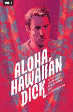 Hawaiian Dick Vol. 4: Aloha, Hawaiian Dick TP