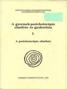 Marci fejlesztő és kreatív oldala: Gerő Zsuzsa A gyermek-pszichoterápia elmélete és g...